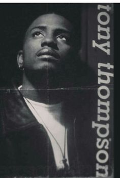 Tony Thompson Tony Thompson, Hi Five, Gorgeous Black Men, Gone Too Soon, H Town, Rhythm And Blues, Back In The Day, Reggae, Jessie