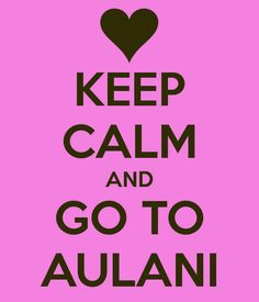 KEEP CALM AND GO TO AULANI anne@worldtravelspecialists.biz http://www.worldtravelspecialists.biz/aeriole