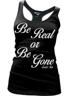 "Women's ""Be Real of Be Gone"" Racerback Tank by Cartel Ink (Black)"
