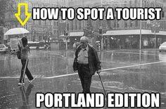 How to spot a tourist: Portland Edition