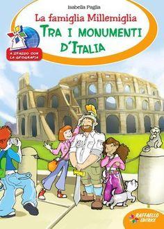 La famiglia Millemiglia - Tra i monumenti d'Italia