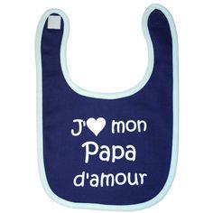 4 à 6 bavoirs (2 si vous allaitez) (Bavoir 'J'aime mon papa/maman chéri(e)' par BB & Co)