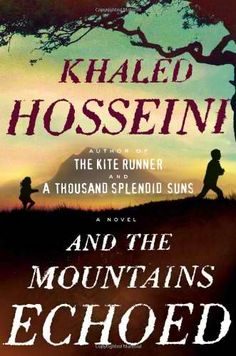 And the Mountains Echoed by Khaled Hosseini. I love how this man tells a story/stories. Fabulous.