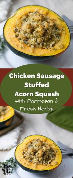 Gluten Free quinoa and chicken sausage stuffed acorn squash with grated parmesan & fresh herbs are the perfect addition to your fall meal plan. via @glutenfreemiami