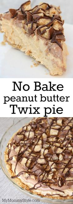 No bake peanut butter Twix pie. Fast and easy no bake dessert recipe that doesn't call for many ingredients.