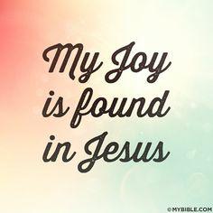 My joy is found in Jesus. #KWMinistries