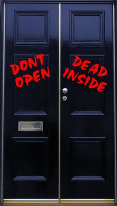 20ddcde384feb Dont Open Dead Inside Walking Dead Vinyl Door Decal by StickThisOn