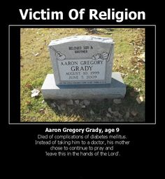 """Victim of religion ~ he was 1 month away from turning how anyone can be that mean and stupid is beyond me.It happens all the time, and they don't spend even one day in jail. Poor Aaron, you deserved freedom """"from"""" religion, buddy. Losing My Religion, Anti Religion, Religion And Politics, Religion Humor, Ex Jehovah Witness, Diabetes, Atheist Quotes, Religious People, Jehovah's Witnesses"""