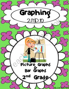 Graphing- 2nd Grade CC 2.MD.10 from Julie Bochese on TeachersNotebook.com (26 pages)  - Bar Graphs and Picture Graphs- Common COre 2.MD>10