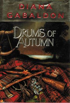 Drums of Autumn by Diana Gabaldon  #4 of the Outlander series ~reading now 3.13