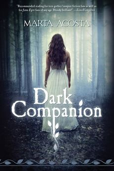 Review: Dark Companion by Marta Acosta. Almost a 5 star for this teen book.