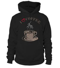 I Love Coffee (On Black)  valentine day   => Check out this shirt by clicking the image, have fun :) Please tag, repin & share with your friends who would love it. Perfect Matching Couple Shirt, Valentine's Day Shirt, anniversaries shirt #valentines #love # #hoodie #ideas #image #photo #shirt #tshirt #sweatshirt #tee #gift #perfectgift #birthday #Christmas