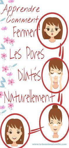 Apprendre comment fermer les pores dilatés naturellement #pores #dilatés
