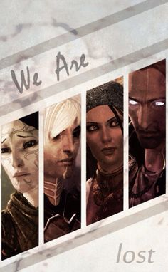 Dragon Age II, the lost companions who try to pretend they are whole by adventuring with you.
