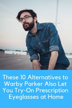 ea96ebb77656 Discover the best alternatives to Warby Parker: Try these seven companies  who also offer try-at-home programs for eyeglasses