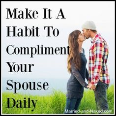 "Positive words can have massive impact. ""Make it a habit to compliment your spouse daily. Happy Marriage Quotes, Inspirational Marriage Quotes, Marriage Advice Cards, Marriage Relationship, Marriage Tips, Marriage Retreats, Saving A Marriage, Love And Marriage, Strong Couples"