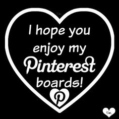 Enjoy my boards as long and as much as you want. Pin away pin friends. Thanks for stopping by, Debbie Black & White Quotes, Hello Welcome, My Pinterest, Kindred Spirits, Have A Blessed Day, Criminal Minds, I Hope You, Me Quotes, To My Daughter