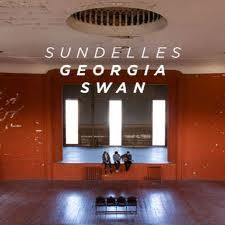 Sundelles - Georgia Swan got me through some really fun times.