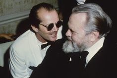 Jack Nicholson and Orson Welles Jack Nicholson, Charles Foster, Orson Welles, Lauren Bacall, Good People, Amazing People, Great Films, The Shining, Film Director