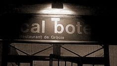 Restaurant Cal Boter, Calle Tordera, Barcelona (Gracia). Catalan food in a very authentic and cosy restaurant