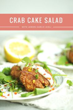 Crab Cake Salad with Lemon-Garlic Aioli | theinspiredhome.com