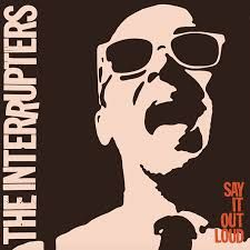 #9. The Interrupters - Say It Out Loud