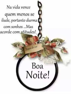 Noite5 Love Me Better, Spiritual Messages, Good Afternoon, Don't Give Up, Good Night, Birthday Cards, I Am Awesome, Place Card Holders, Instagram