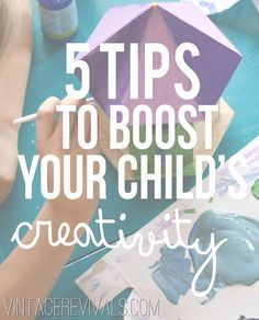 Do You Mind Mom? I Am Creating Here!  5 Tips To Boost Your Kid's Creativity