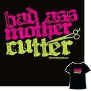 """""""Bad Ass Mother Cutter"""" I have this sweatshirt & it's awesome! Salon Quotes, Hair Quotes, Love Hair, Great Hair, Hairstylist Quotes, Cosmetology Quotes, Hairstylist Problems, Hairdresser Quotes, Hair Shop"""