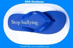 We at #soulntoes support ABA goodness.com Stop Bullying, Aba, Flip Flops, Good Things, Women, Slipper, Slippers