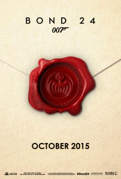 """BOND 24 Teaser Poster. """"SPECTRE"""" is back. <<< WAT IM HAVING SO MANY FEELS AND YOU PEOPLE CANT UNDERSTAND IT. IM SO EXCIDED FOR THIS AND YOU WILL NEVER KNOW. EVER. AND BTW ITS NOVEMBER 6TH FOR US. SO YEAH..."""