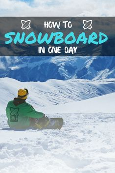 Want to learn how to snowboard. Heres our guide on learning how to snowboard in just one day.