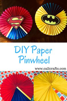 Learn how to create your own pinwheels for any occasion in this tutorial Girl Superhero Party, Superman Party, Superman Birthday, Avengers Birthday, Boy Birthday, Wonder Woman Birthday, Wonder Woman Party, Birthday Party Decorations, Birthday Parties