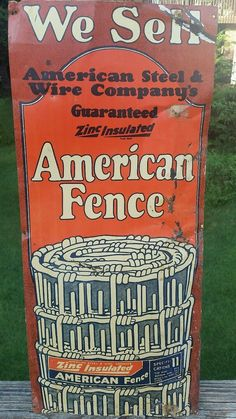 Vintage American Fence Advertising Sign American Steel Wire Company 24 x 10 5"