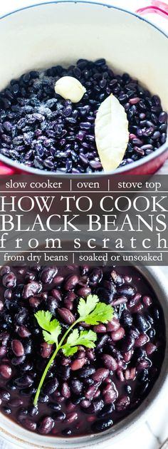 Cooking dry black beans from scratch is so simple and worth the effort! Whether youre cooking black beans in a crock pot stove top or in the oven soaked or unsoaked Ive got you covered! This recipe is vegetarian vegan gluten free Beans In Crockpot, Slow Cooker Black Beans, Cooking Black Beans, Crock Pot Beans, Black Cooker, Mexican Food Recipes, Vegetarian Recipes, Healthy Recipes, Vegan Vegetarian