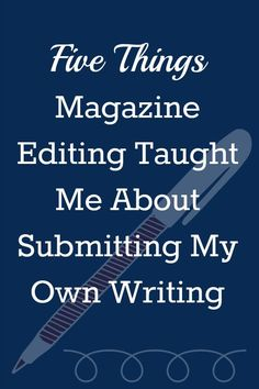 Five Things  Magazine Editing Taught Me About Submitting  My Own Writing  - Guest Post By Julianne Palumbo on Beyond Your Blog