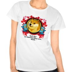 Doge So Valentine Many Love Wow Romantic T Shirt
