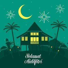Hari Raya Aidilfitri vector illustration with traditional malay village house / Kampung. Caption: Fasting Day of Celebration Poster Ramadhan, Eid Mubarak Wallpaper, Eid Mubarak Card, Selamat Hari Raya, Ramadan Activities, Eid Cards, Iron Man Wallpaper, Happy Eid, Beautiful Nature Wallpaper
