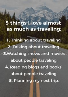 5 Things I Love Almost As Much As Traveling