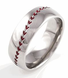 Baseball Wedding Band... which my boy found for me :)    ...OBVIOUSLY, I've found the right boy  :)