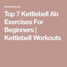 Top 7 Kettlebell Ab Exercises For Beginners | Kettlebell Workouts https://www.kettlebellmaniac.com/kettlebell-exercises/ https://www.kettlebellmaniac.com/kettlebell-exercises/