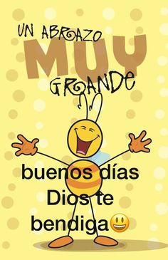 Spanish greetings, spanish quotes, quotes about god, good morning messages, morning greetings Morning Greetings Quotes, Good Morning Messages, Good Morning Good Night, Night Messages, Good Day Quotes, Good Morning Quotes, Quote Of The Day, Monday Quotes, Cristiano Jr
