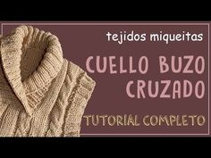 Poncho trenzado con cuello alto doblado tejido a dos agujas o palitos tallas) / Tejiendo Perú Mens Shawl Collar Sweater, Knit Vest, Crochet Quilt, Crochet Baby, Knit Crochet, Knitting Videos, Arm Knitting, Knitted Coat, Boys Sweaters