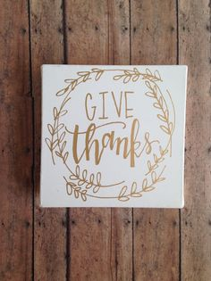 Give Thanks Canvas// Gold Leaf Ink// Thanksgiving Decor// Hand Lettered + Modern Calligraphy