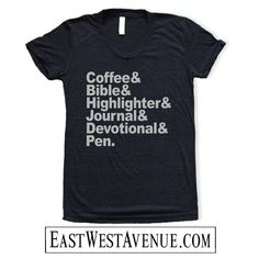 COFFEE BIBLE HIGHLIGHTER JoURNAL DeVOTIONAL PeN T-Shirt Christian Clothing, Jesus, God, Christian Apparel, Faith, Vintage Black Grey Ink