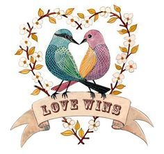 Love Wins - I own this lovely print by @Geninne D Zlatkis Love it!