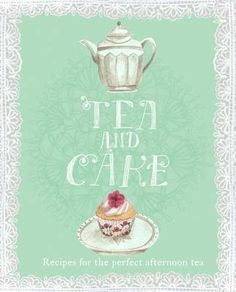 Tea and Cake by Emma Block, illustrator of the Tea in England banner