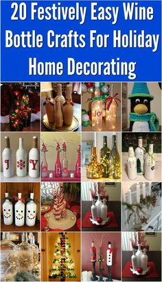 20 Festively Easy Wine Bottle Crafts For Holiday Home Decorating - So, Christmas decorating season is here. This is my absolute favorite time of year. I love decorating for the holidays and can't wait until it's time to get out the tree and set out the ornaments. Between baking those amazing Christmas sweets and decorating, there's always time for DIYing. Let's get started on some Christmas crafts with this collection of 20 easy wine bottle crafts that I've collected. via @vanessacrafting