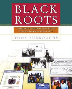 Black Roots: A Beginners Guide To Tracing The African American Family Tree by Tony Burroughs http://smile.amazon.com/dp/0684847043/ref=cm_sw_r_pi_dp_Kr5Vvb05999DH