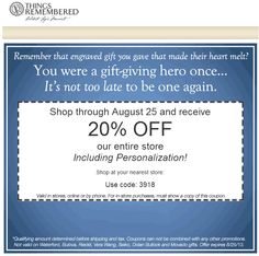Pinned August 24th: 20% off at Things #Remembered, or online via promo code 3918 #coupon via The Coupons App